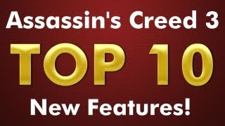 Assassin's Creed 3 Videos - Assassin's Creed 3 Top 10 New Features