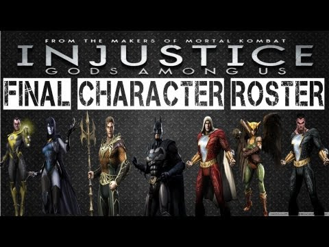 Injustice: Gods Among Us - Final Character Roster