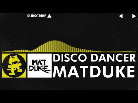 Electro - Matduke - Disco Dancer Monstercat Release