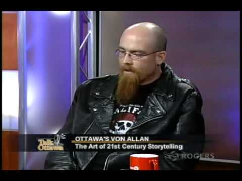 Talk Ottawa Interview with Von Allan Part One