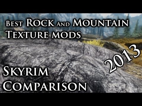 Rocks and Mountain texture mods - Skyrim Comparison 2013