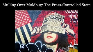 Mulling Over Moldbug: The Press-Controlled State