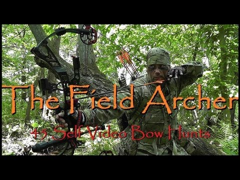 BOWHUNTING: 45 SELF VIDEO BOW HUNTS
