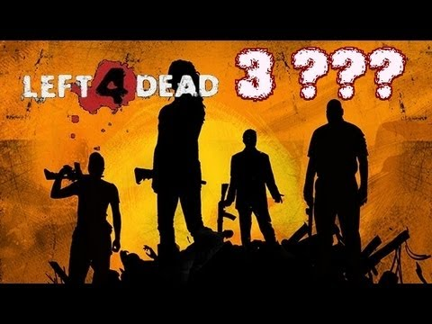 Left 4 Dead 3 (The power of modding communities!)