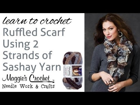 Crochet Super Easy Ruffled Scarf Using 2 Strands of Sashay Yarn
