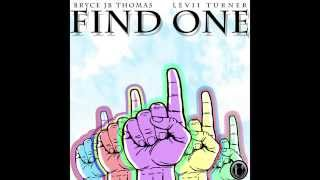 Bryce Jb Thomas - Find One Feat Levii Turner