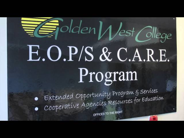EOPS and CARE - Golden West College
