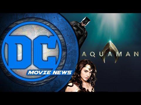 Aquaman Begins Shooting. Wonder Woman's Positive Reviews - DC Movie News