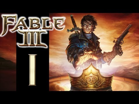 Let's Play Fable III - EP01 - Wow! Already?