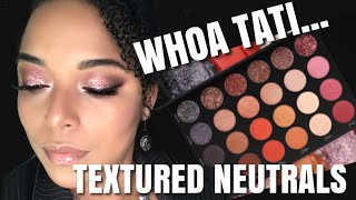 TATI...IS THIS MELANIN APPROVED?!  #TATIBEAUTY Textured Neutrals Palette REVIEW + SWATCHES