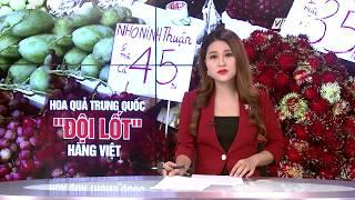 (VTC14)_TRÀN LAN HOA QUẢ TRUNG QUỐC GẮN MÁC VIỆT