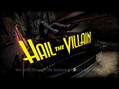 Hail The Villain - Evil Has A Name