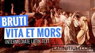 Latin texts – The life and death of Brutus | Learn Latin | #18