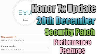 Honor 7x 20th December Security Patch Update || Honor 7x Latest Update.