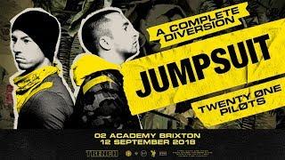 Twenty One Pilots - Jumpsuit [Live] (O2 Academy Brixton / A Complete Diversion)