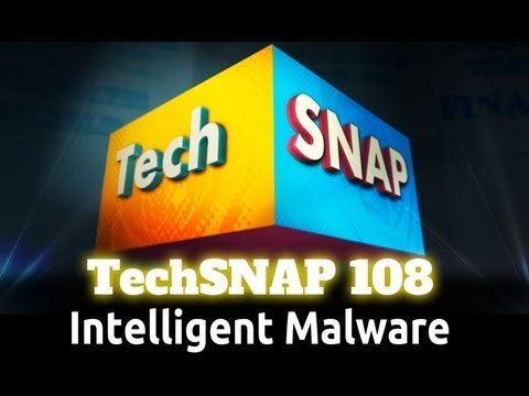 Intelligent Malware | TechSNAP 108