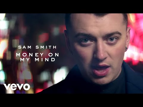 Sam Smith - Money On My Mind video