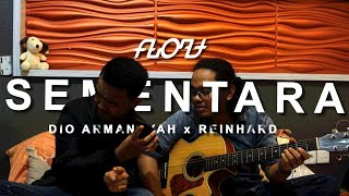 download lagu Sementara - Float Cover By Dio Armansyah Ft. Reinhard gratis