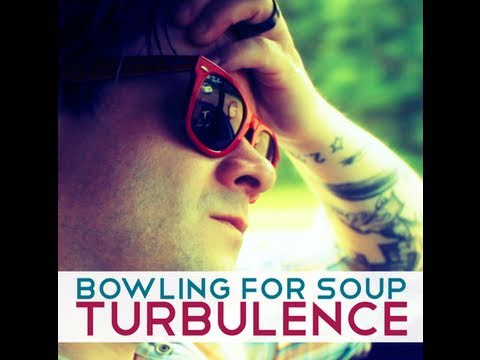 Bowling For Soup - Turbulence