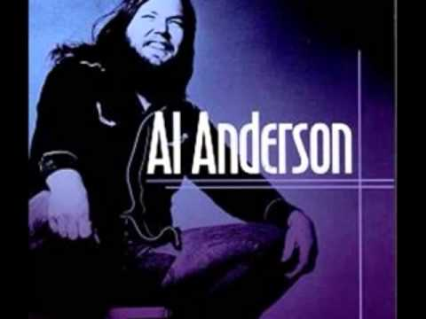 Al Anderson - Well Make Love