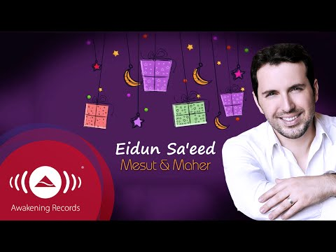 Mesut Kurtis - Eidun Saeed ft. Maher Zain | Official Lyric Video