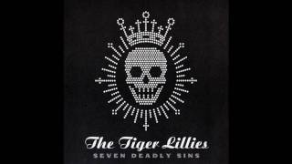 Watch Tiger Lillies Anger video