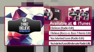 Watch 2 Vibez Believe radio Edit video