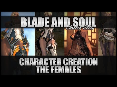 ♛ Blade and Soul - Character Customisation - The Females!