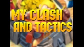My intro ~ my Clash anD tactiCs