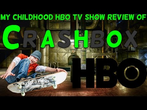 My Childhood HBO Tv Show Review Of Crashbox