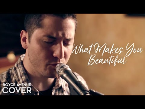 One Direction - What Makes You Beautiful (Boyce Avenue cover...