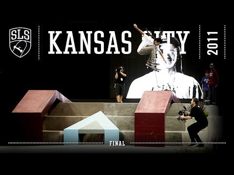 2011 SLS World Tour: Kansas City, MO | FINAL | Full Broadcast