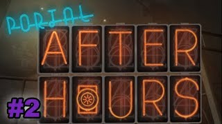 Nock Plays | Portal: After Hours, Episode 1 | #2 - Finishing up the mod