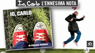 Watch Io Carlo Lennesima Nota video