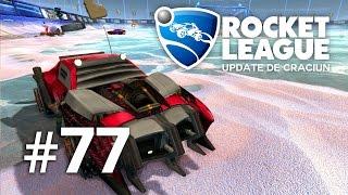 Rocket League | Update cu zapada | Episodul 77