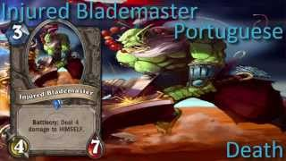 Injured Blademaster card sounds in 12 languages -Hearthstone✔