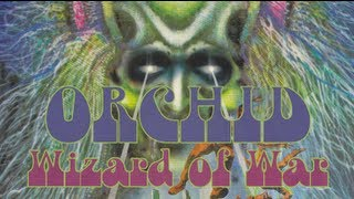 ORCHID - Wizard Of War (lyrics)
