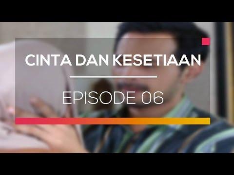 download lagu Cinta Dan Kesetiaan - Episode 06 gratis