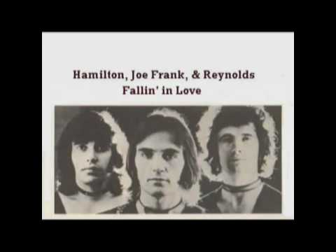 Hamilton Joe Frank And Reynolds - Fallin In Love