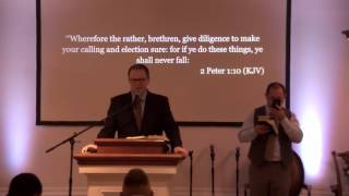 Visiting Speaker Pastor Kevin Archer 9:1:16 Thursday Night Add To Your Faith Patience
