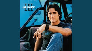 Joe Nichols Size Matters (Someday)