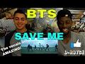 BTS - Save Me MV (OFFICIAL REACTION)