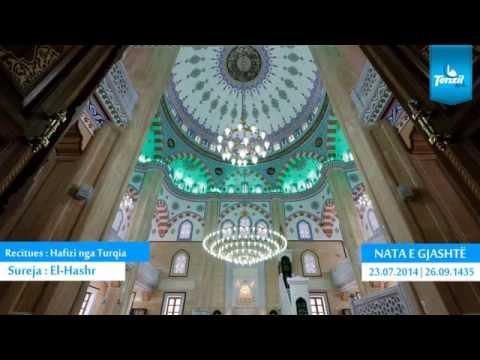 06. Namazi i Natës - Behxhet Behrami, Enis Rama & Rexhep Lushta - Ramazan 2014/1435
