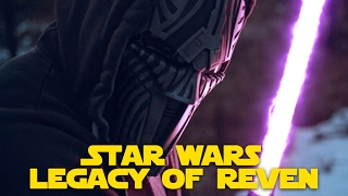 STAR WARS FAN FILM: Legacy of REVAN Teaser Trailer (Test Film)