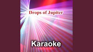 Drops Of Jupiter Karaoke Version Instrumental Originally Performed By Train