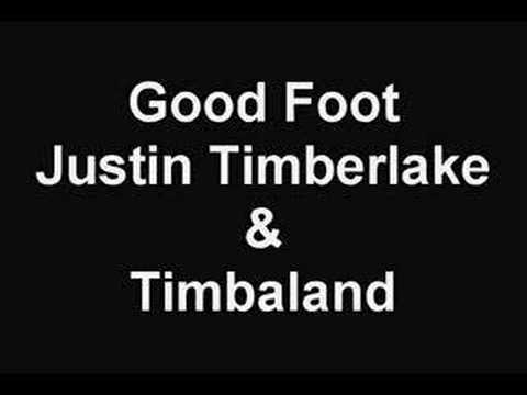 Justin Timberlake - Good Foot