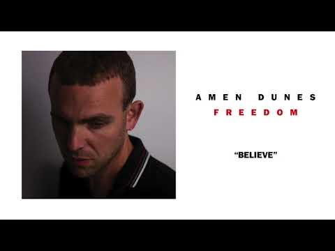 Amen Dunes - Believe (Official Audio)