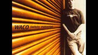 WACO - Świeży Materiał [Full Album]
