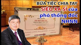 Phó Thống đốc phụ trách thanh tra giám sát về hưu Vietcombank đãi tiệc xa hoa tại khách sạn 5 sao