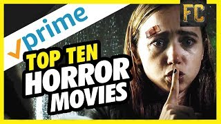 Top 10 Horror Movies on Amazon Prime: Best Horror Movies to Watch on Amazon Prime | Flick Connection